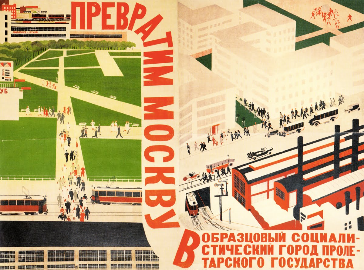 """Let's transform Moscow into exemplary socialist city of the proletarian state"" by Aleksandr Dejneka, 1931"